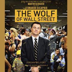 The Wolf of Wall Street (Movie Tie-in Edition) by Jordan Belfort