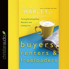 Buyers, Renters & Freeloaders by Willard F. Harley Jr.