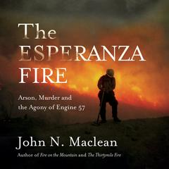 The Esperanza Fire by John Maclean