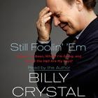 Still Foolin' 'Em by Billy Crystal