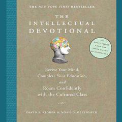 The Intellectual Devotional by David S. Kidder