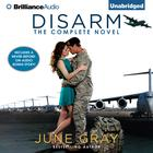 Disarm by June Gray