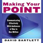 Making Your Point by David Bartlett