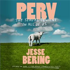 Perv by Jesse Bering