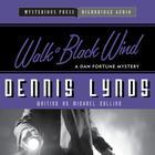 Walk a Black Wind by Michael Collins