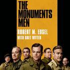 The Monuments Men by Robert M. Edsel, Robert Edsel, Bret Witter