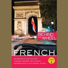 Behind the Wheel - French 1 by Behind the Wheel, Mark Frobose