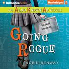 Going Rogue by Robin Benway