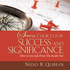 Seven Choices for Success and Significance by Nido R. Qubein