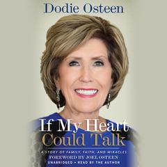 If My Heart Could Talk by Dodie Osteen