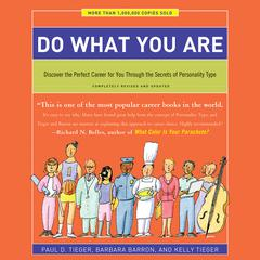 Do What You Are by Paul D. Tieger, Barbara Barron, Kelly Tieger