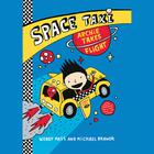 Space Taxi:Archie Takes Flight by Wendy Mass, Michael Brawer