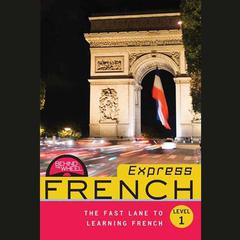 Behind the Wheel Express French 1 by Behind the Wheel, Mark Frobose