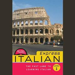Behind the Wheel Express - Italian 1 by Behind the Wheel, Mark Frobose