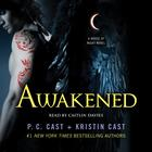 Awakened by P. C. Cast, Kristi Cast, Kristin Cast