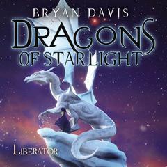 Liberator by Bryan Davis