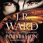 Possession by J. R. Ward