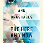The Here and Now by Ann Brashares