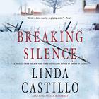 Breaking Silence by Linda Castillo