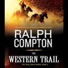 The Western Trail by Ralph Compton