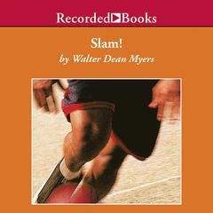Slam! by Walter Dean Myers
