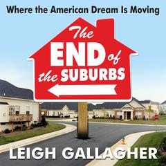 End of the Suburbs by Leigh Gallagher