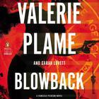 Blowback by Valerie Plame, Sarah Lovett
