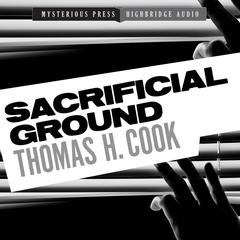 Sacrificial Ground by Thomas H. Cook