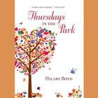 Thursdays in the Park by Hilary Boyd