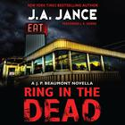 Ring In the Dead by J. A. Jance