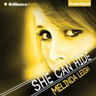 She Can Hide by Melinda Leigh