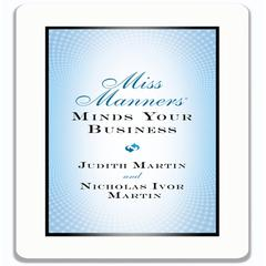 Miss Manners Minds Your Business by Judith Martin, Nicholas Ivor Martin