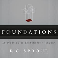 Foundations by R. C. Sproul