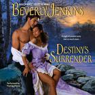 Destiny's Surrender by Beverly Jenkins