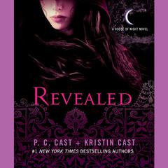 Revealed by P. C. Cast, Kristin Cast