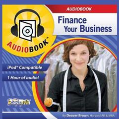 Finance Your Business by Deaver Brown