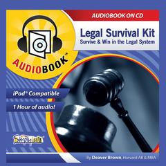 Legal Survival Kit by Deaver Brown