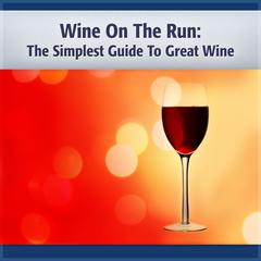 Wine on the Run by Deaver Brown