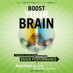 Boost Your Brain by Majid Fotuhi, MD, PhD