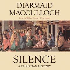 Silence by Diamaid MacCulloch, Diarmaid MacCulloch