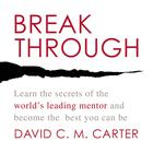 Breakthrough by David C. M. Carter