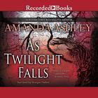 As Twilight Falls by Amanda Ashley