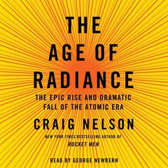 The Age of Radiance by Craig Nelson
