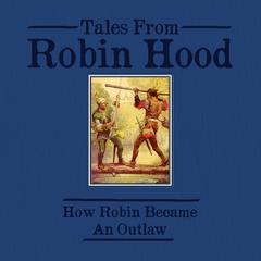 Tales From Robin Hood by Howard Pyle