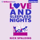 Love...And Sleepless Nights by Nick Spalding