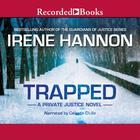 Trapped by Irene Hannon