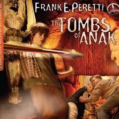 The Tombs of Anak by Frank E. Peretti