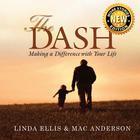 The Dash by Linda Ellis, Mac Anderson