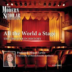 All the World a Stage by Megan Lewis