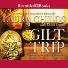 Gilt Trip by Laura Childs